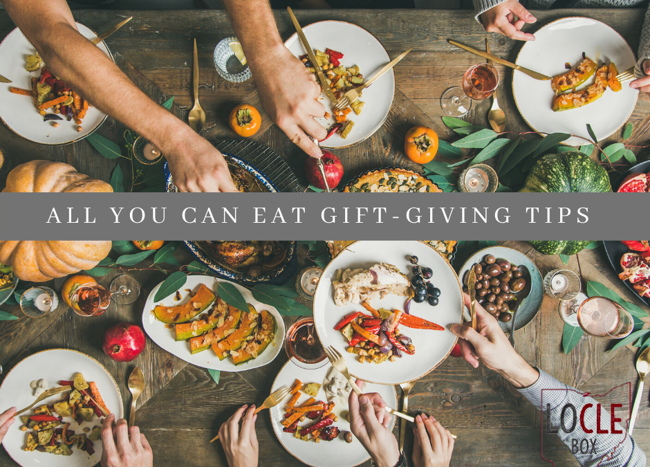 All You Can Eat Tips for Gift-giving